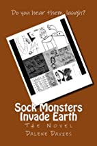 Sock Monsters Invade Earth (Volume 1) by…