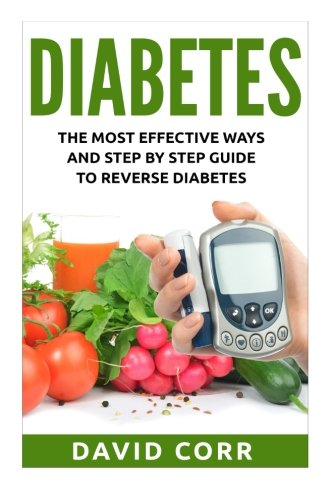 diabetes-the-most-effective-ways-and-step-by-step-guide-to-reverse-diabetes-diabetes-diabetes-diet-diabetes-free-diabetes-cure-reversing-diabetes