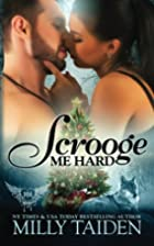 Scrooge Me Hard (Paranormal Dating Agency…