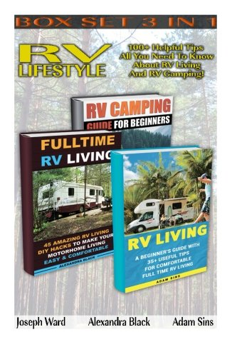 rv-lifestyle-box-set-3-in-1-100-helpful-tips-all-you-need-to-know-about-rv-living-and-rv-camping-rv-living-for-beginners-rv-living-secrets-rv-live-in-a-car-travel-on-a-budget-rv-living
