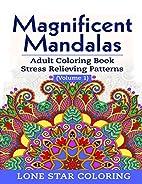 Magnificent Mandalas Mandala Coloring Book:…