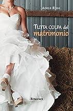 Tutta colpa del matrimonio (Forever&Ever)…