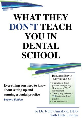 what-they-dont-teach-you-in-dental-school-2nd-edition