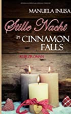 Stille Nacht in Cinnamon Falls by Manuela…