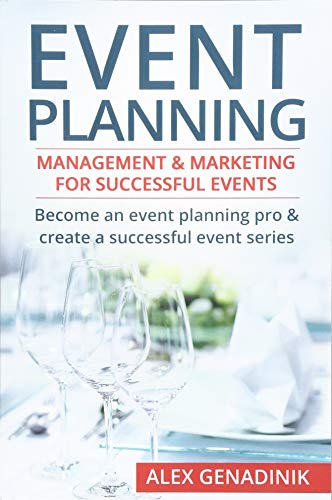 event-planning-management-marketing-for-successful-events-become-an-event-planning-pro-create-a-successful-event-series