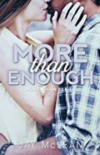 More Than Enough (More Than, #5) by Jay…