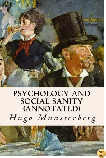 TPsychology and Social Sanity (annotated)