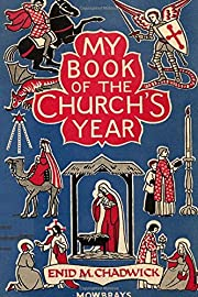 My Book of the Church's Year by Peter A.…