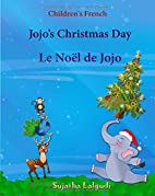 Jojo's Christmas Day-Le Noel de Jojo by…