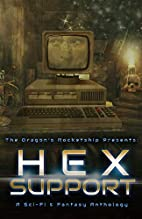 The Dragon's Rocketship Presents: Hex…