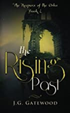 The Rising Past (The Keepers of the Orbs,…