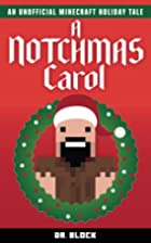A Notchmas Carol: An unofficial Minecraft…
