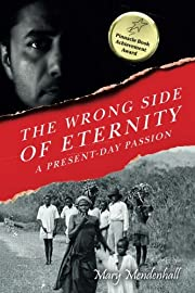 The Wrong Side of Eternity: A Present-day…
