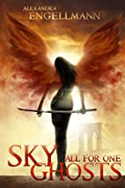 Sky Ghosts: All for One (Sky Ghosts, #1) by…