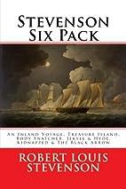 Stevenson Six Pack - An Inland Voyage,…