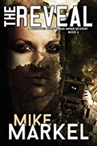 The Reveal by Mike Markel