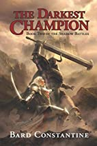 The Darkest Champion: Book Two of the Shadow…