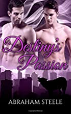 Destiny's Passion (Fated Date Agency Book 8)…