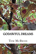 Godawful Dreams: Two Tales of Academic…