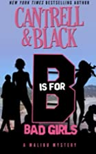 B is For Bad Girls by Rebecca Cantrell