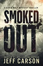 Smoked Out by Jeff Carson