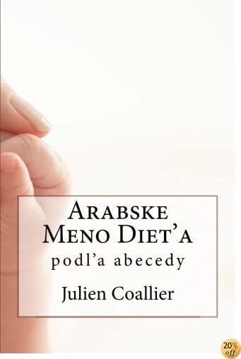 TArabske Meno Diet'a: podl'a abecedy (Slovak Edition)