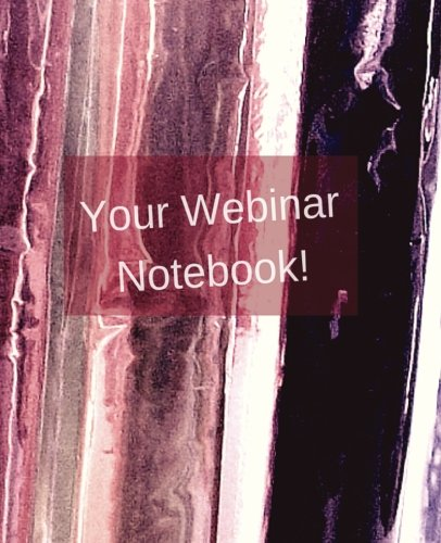 your-webinar-not-vol-3-a-webinar-not-journal-planner-diary-volume-3