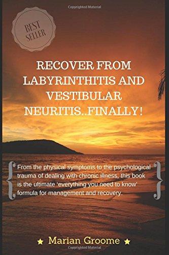 recover-from-labyrinthitis-and-vestibular-neuritis-finally