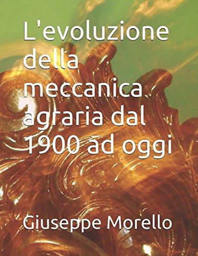 levoluzione-della-meccanica-agraria-dal-1900-ad-oggi-italian-edition