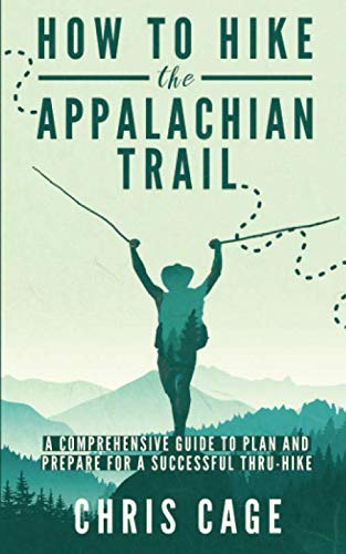 how-to-hike-the-appalachian-trail-a-comprehensive-guide-to-plan-and-prepare-for-a-successful-thru-hike