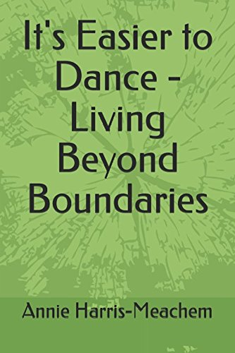 its-easier-to-dance-living-beyond-boundaries