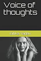 Voice of thoughts by Gitika Yadav