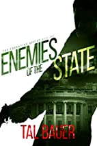Enemies of the State: The Executive Office…