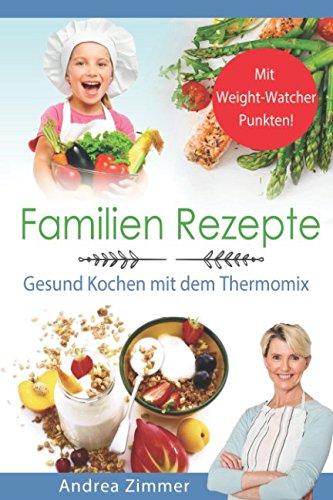 familien-rezepte-mit-weight-watcher-punkten-gesund-kochen-mit-dem-thermomix
