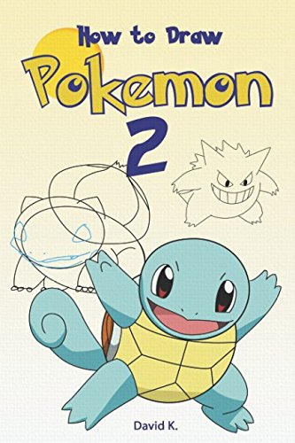 how-to-draw-pokemon-2-the-step-by-step-pokemon-drawing-book