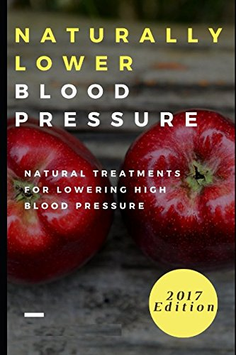 naturally-lower-blood-pressure-natural-treatments-for-lowering-high-blood-pressure-hypertension-cure