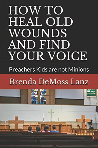 how-to-heal-old-wounds-and-find-your-voice-preachers-kids-are-not-minions