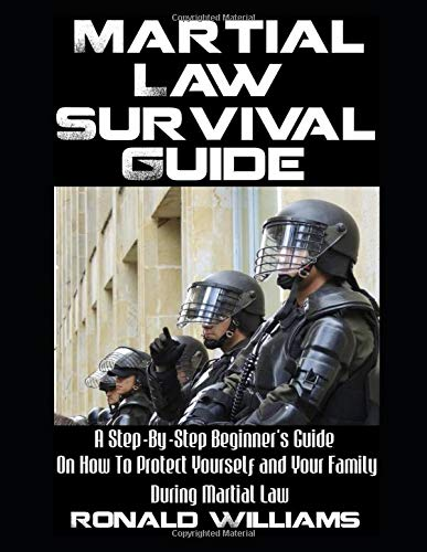martial-law-survival-guide-a-step-by-step-beginners-guide-on-how-to-protect-yourself-and-your-family-during-martial-law