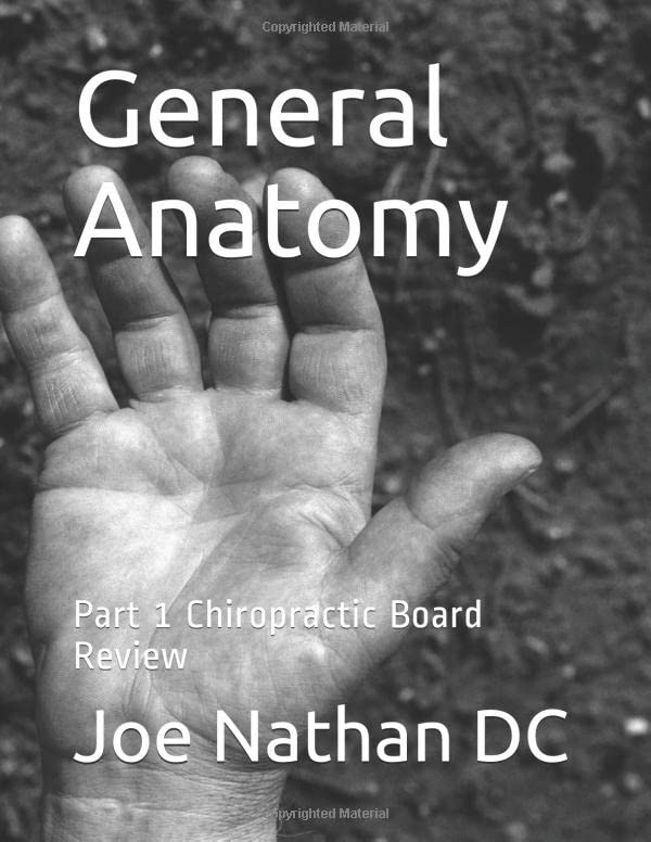 general-anatomy-part-1-chiropractic-board-review-nbce-part-one-board-reveiw