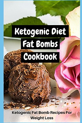 ketogenic-diet-fat-bombs-cookbook-ketogenic-fat-bomb-recipes-for-weight-loss