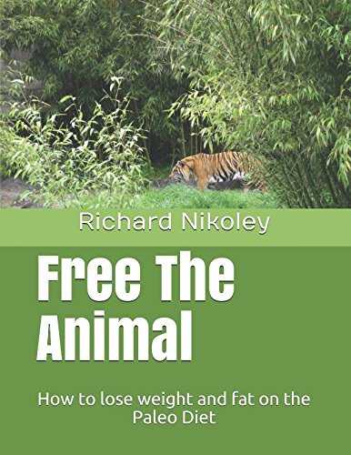 free-the-animal-how-to-lose-weight-and-fat-on-the-paleo-diet