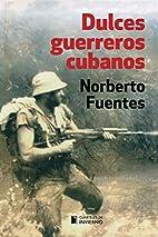 Dulces guerreros cubanos (Spanish Edition)…