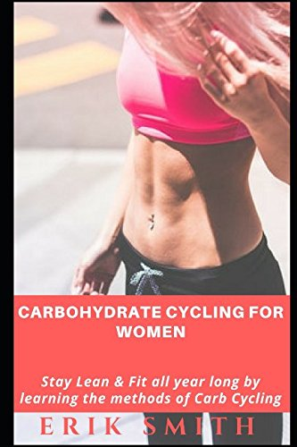 carbohydrate-cycling-for-women-stay-lean-fit-all-year-long-by-learning-the-methods-of-carb-cycling