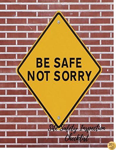Site Safety Inspection Checklist: Construction Site Checklist