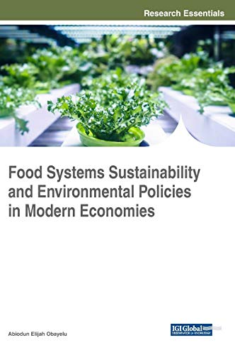 food-systems-sustainability-and-environmental-policies-in-modern-economies-advances-in-environmental-engineering-and-green-technologies