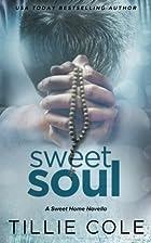 Sweet Soul (Sweet Home) (Volume 5) by Tillie…