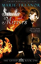 Smoke and Mirrors (The Gifted) (Volume 1) by…