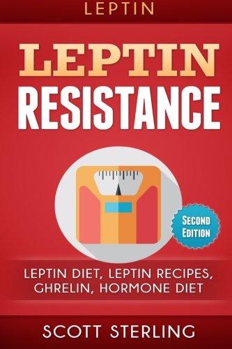 leptin-leptin-restistance-leptin-diet-leptin-recipes-ghrelin-hormone-diet