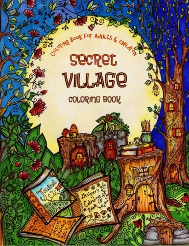 a-coloring-book-for-adults-and-children-secret-village-extra-large-edition-beautiful-underground-houses-secret-cottages-and-garden-hiding-places-the-most-beautiful-coloring-books-volume-1