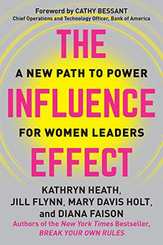 the-influence-effect-a-new-path-to-power-for-women-leaders